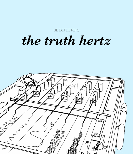 Ad concept for lie detectors - the truth hertz