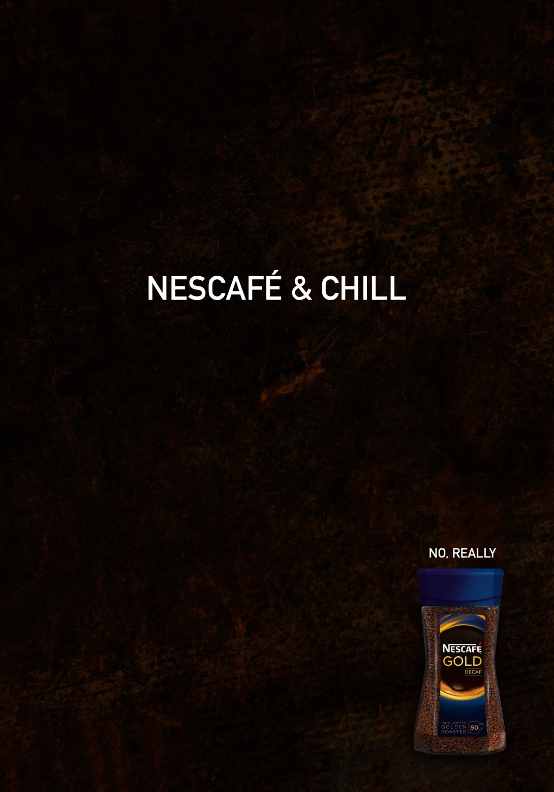 Advertising idea for decaf coffee - nescafe and chill