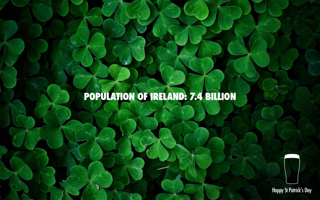 Advertising concept for St Patricks Day - 7.4 billion Irish people