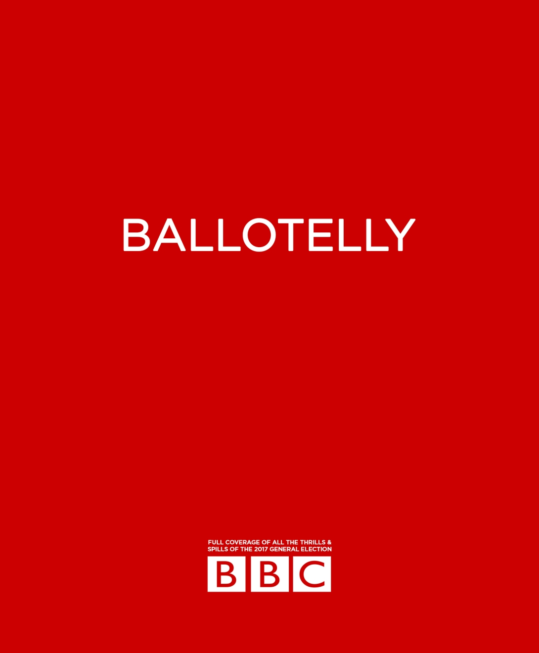 Advertising idea for the BBC's coverage of the UK general election 2017