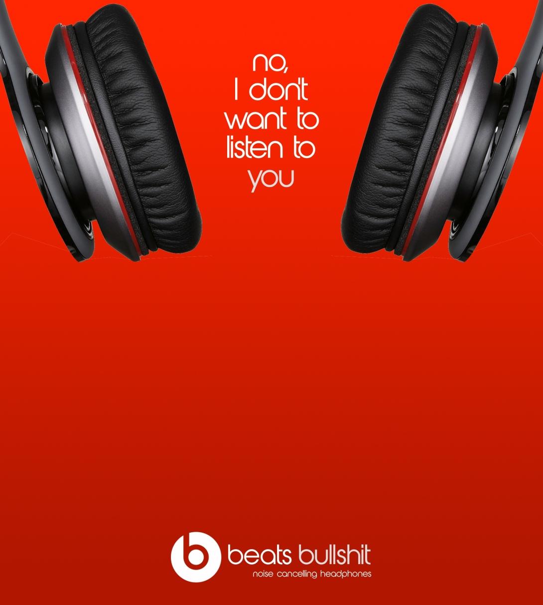 Advertising concept for noise cancelling headphones - beats bullshit