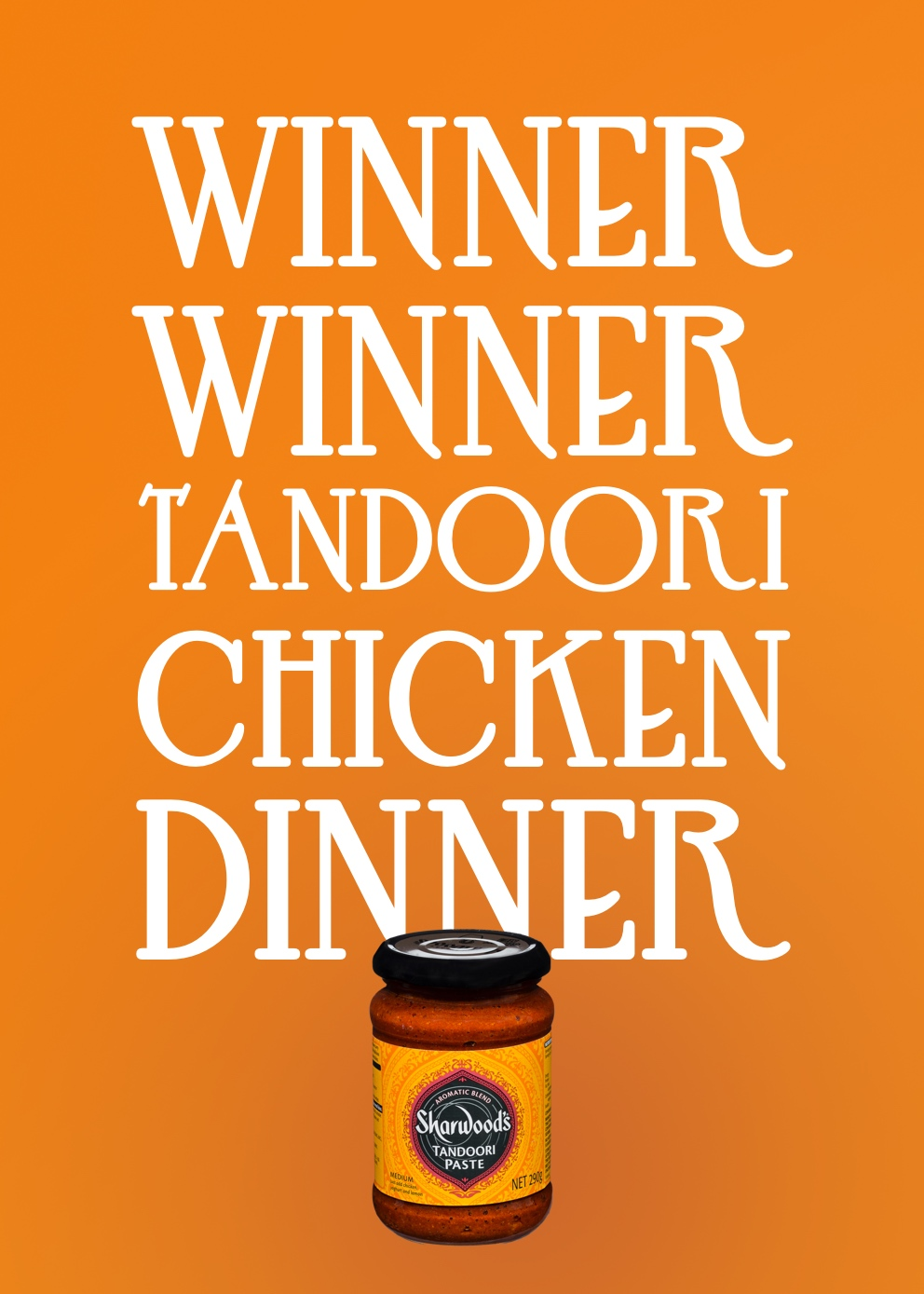An advertising idea for 'curry sauce - winner winner tandoori chicken dinner