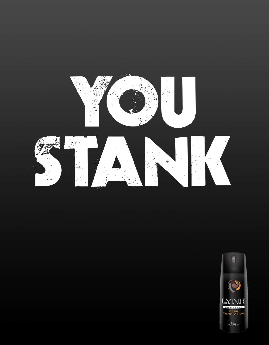 advertising idea for Lynx - you stank