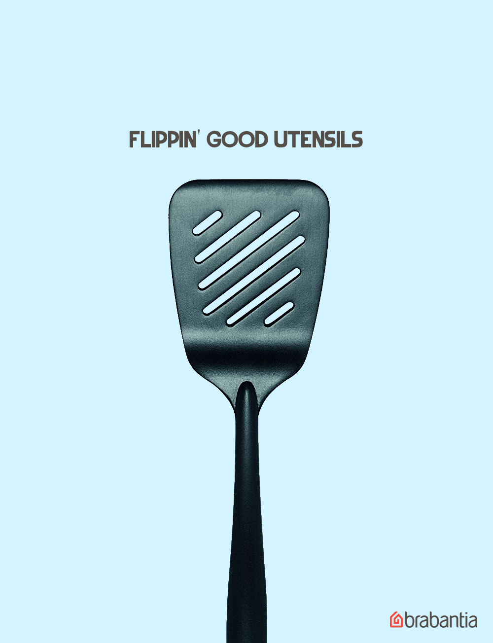 advertising idea for a spatula brand - flipping good utensils