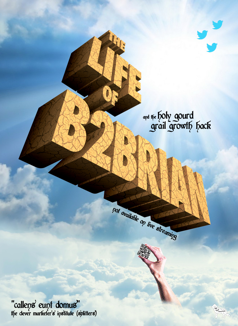 B2B Marketing - the movie - the Life of B2Brian
