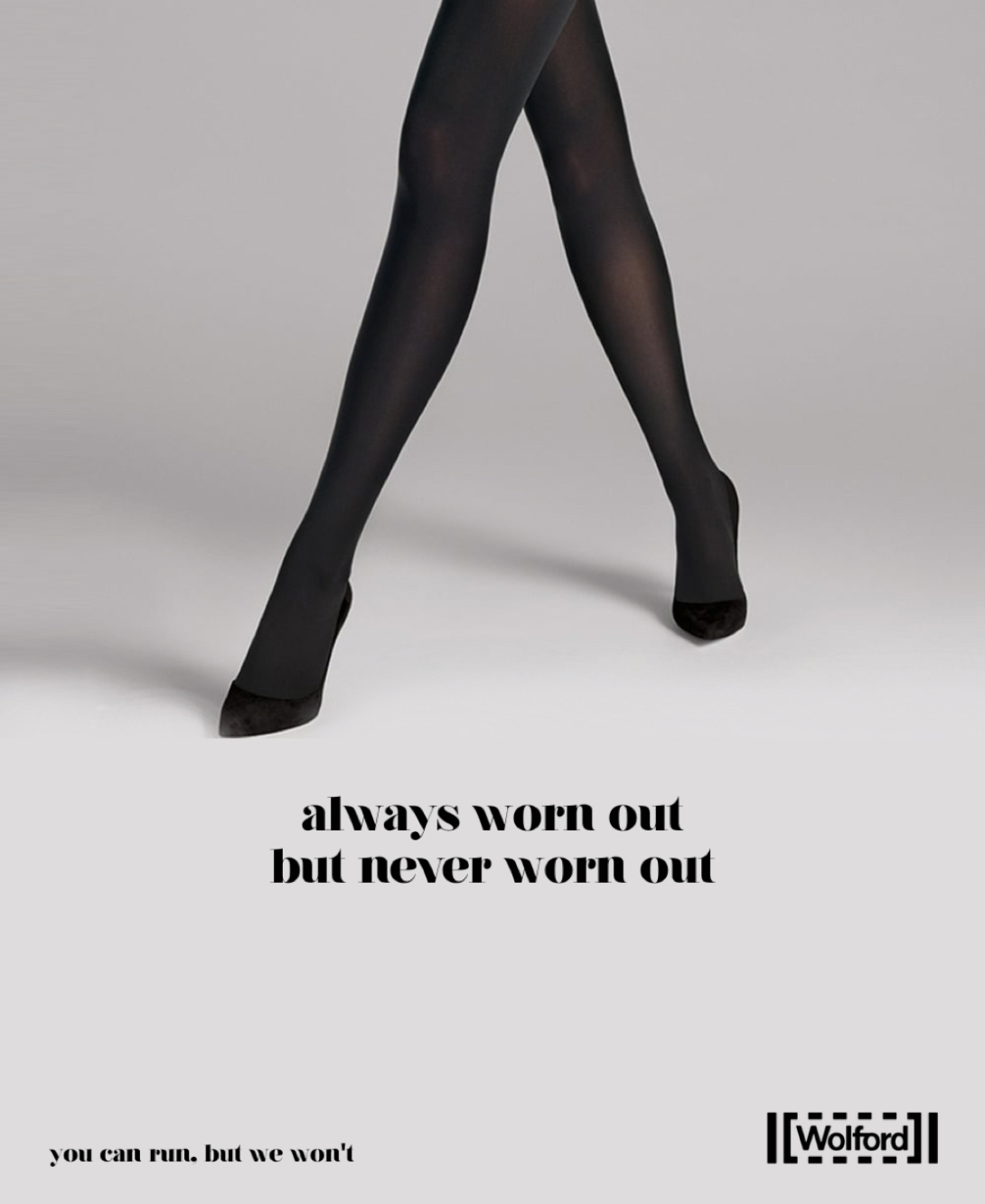 quick advertising idea for a tights brand - they won't run