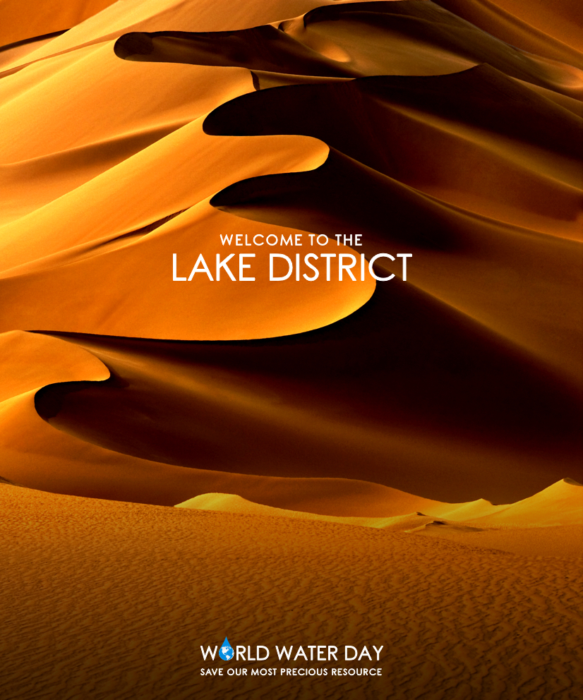Advertising concept for World Water Day - the Lake District becomes a desert