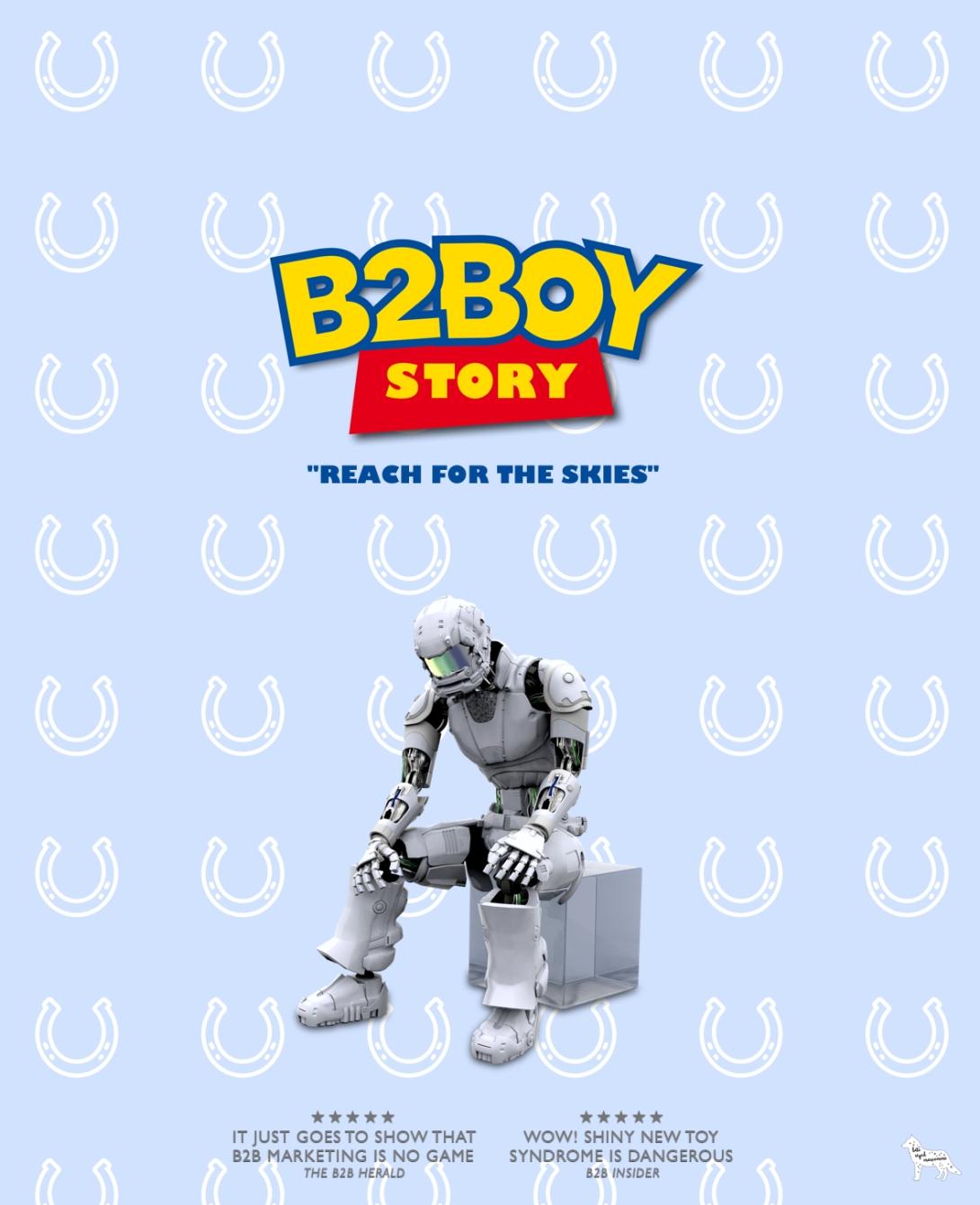 B2B marketing the movie - B2Boy Story