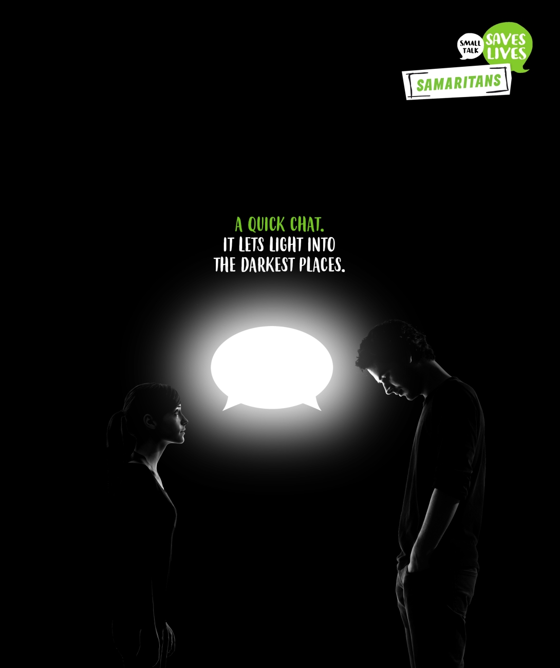 Advertising idea for the Samaritans - a quick chat lets a little bit of light in