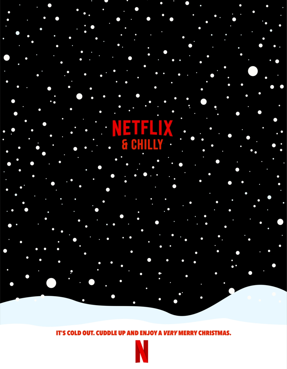 Quick advertising idea for Christmas movies on Netflix - Netflix & Chilly