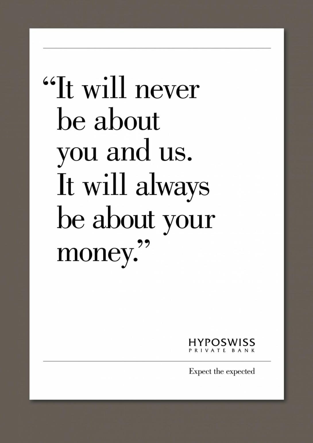 hyposwiss-private-bank-you-and-us-promises-luck-risk-fast-money-profit-less-is-not-more-print-223401-adeevee