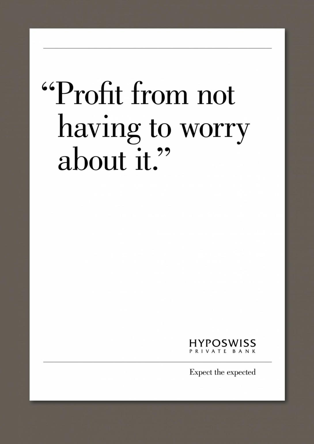 hyposwiss-private-bank-you-and-us-promises-luck-risk-fast-money-profit-less-is-not-more-print-223406-adeevee